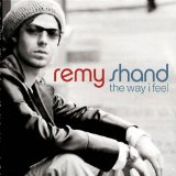 The Way I Feel Lyrics Shand Remy