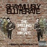 SynSpeak​.​Com Presents: The Spelling Bee Mixtape Lyrics Shaymlusly Elliterate