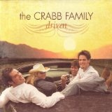 Driven Lyrics The Crabb Family