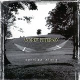Carried Along Lyrics Andrew Peterson