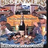How You Luv That - Vol. 2 Lyrics Big Tymers