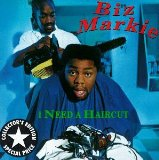 I Need A Haircut Lyrics Biz Markie