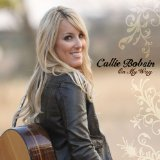 On My Way Lyrics Callie Bobsin