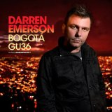 Global Underground: Bogota Lyrics Darren Emerson