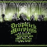 Live On Lansdowne, Boston MA Lyrics Dropkick Murphys