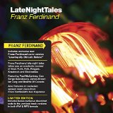 Late Night Tales Lyrics Franz Ferdinand
