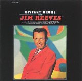 Distant Drums Lyrics Jim Reeves