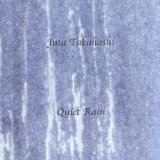 Quiet Rain Lyrics Juta Takahashi