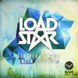 Stepped Outside / Under Pressure Lyrics Loadstar