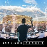 Gold Skies (EP) Lyrics Martin Garrix