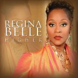 Higher Lyrics Regina Belle