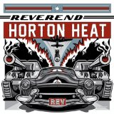 OK, Hot Shot! Lyrics Reverend Horton Heat