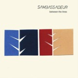 Between The Lines - EP Lyrics Sambassadeur