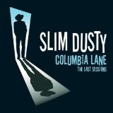 Columbia Lane - The Last Sessions Lyrics Slim Dusty