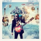 Origins Vol. 1 Lyrics Ace Frehley