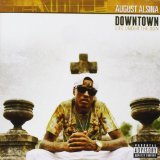Downtown: Life Under the Gun Lyrics August Alsina