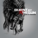 Heart Of Darkness Lyrics Burnt By The Sun