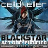 Blackstar Act One: Purified Lyrics Celldweller
