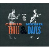 Sleep With One Eye Open Lyrics Chris Thile & Michael Daves
