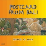Postcard From Bali Lyrics Diederik De Jonge