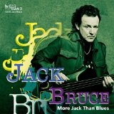 More Jack Than Blues Lyrics Jack Bruce