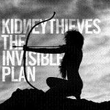 The Invisible Plan (EP) Lyrics Kidneythieves
