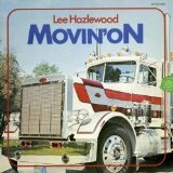 Movin' On Lyrics Lee Hazlewood