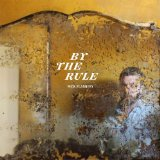 By the Rule Lyrics Mick Flannery