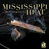 Warning Shot Lyrics Mississippi Heat