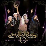 Boys Night Out Lyrics Oak Ridge Boys