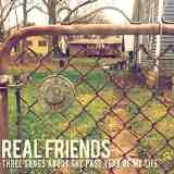 Three Songs About the Past Year of My Life Lyrics Real Friends