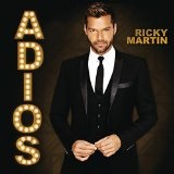 Adiós (Single) Lyrics Ricky Martin