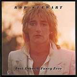 Foot Loose & Fancy Free Lyrics Rod Stewart