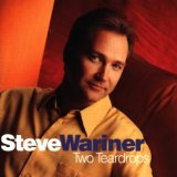 Two Teardrops Lyrics Wariner Steve