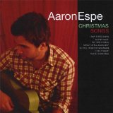 Christmas Songs Lyrics Aaron Espe