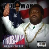 Frobama Lyrics Afroman