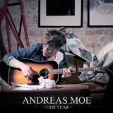 This Year Lyrics Andreas Moe