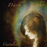 Dark Is Light Lyrics Caitelen
