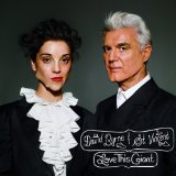 Love This Giant Lyrics David Byrne and St. Vincent