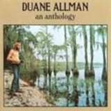 An Anthology Lyrics Duane Allman