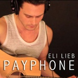 Payphone (Single) Lyrics Eli Lieb