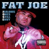 Jealous Ones Still Envy 2 (J.O.S.E. 2) Lyrics Fat Joe