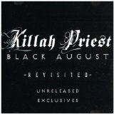 Black August Revisted Lyrics Killah Priest