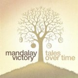 Tales Over Time Lyrics Mandalay Victory