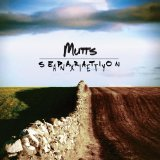 Separation Anxiety Lyrics Mutts