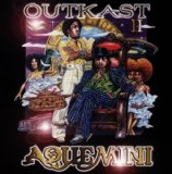 Aquemini Lyrics Outkast