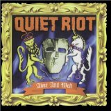 Alive And Well Lyrics Quiet Riot