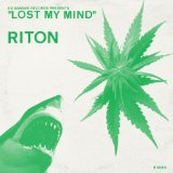 Lost My Mind Lyrics Riton