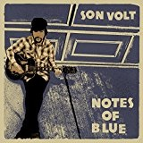 Notes of Blue Lyrics Son Volt
