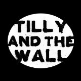 Miscellaneous Lyrics Tilly And The Wall